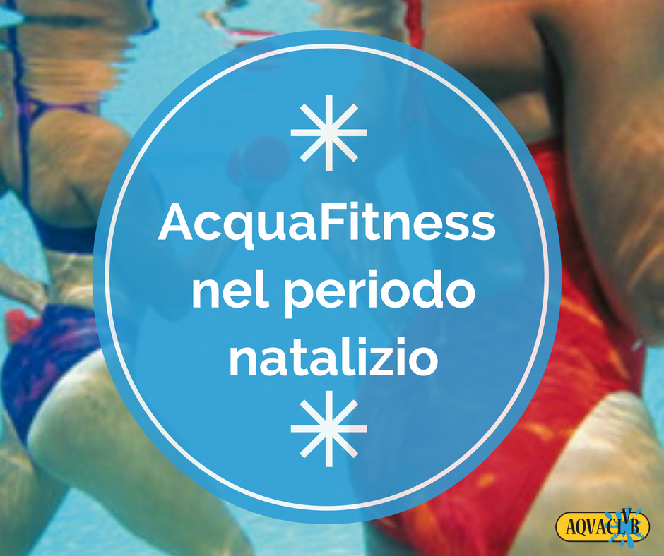 AcquaFitness Natale Aquaclub